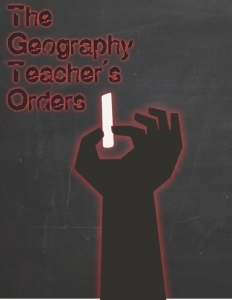 The Geography Teacher's Orders